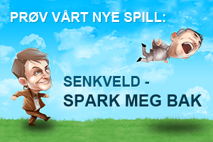 Prv vrt nye spill: Senkveld - Spark meg bak